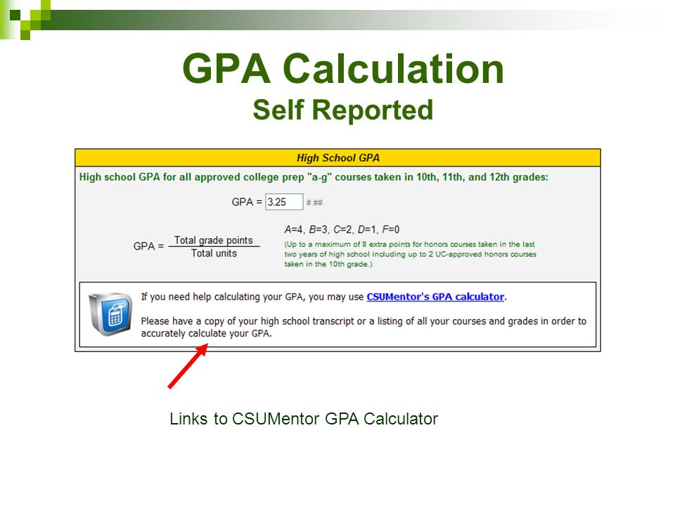 GPA Calculation Self Reported Links to CSUMentor GPA Calculator