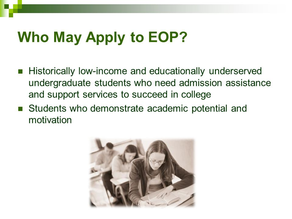 Who May Apply to EOP.