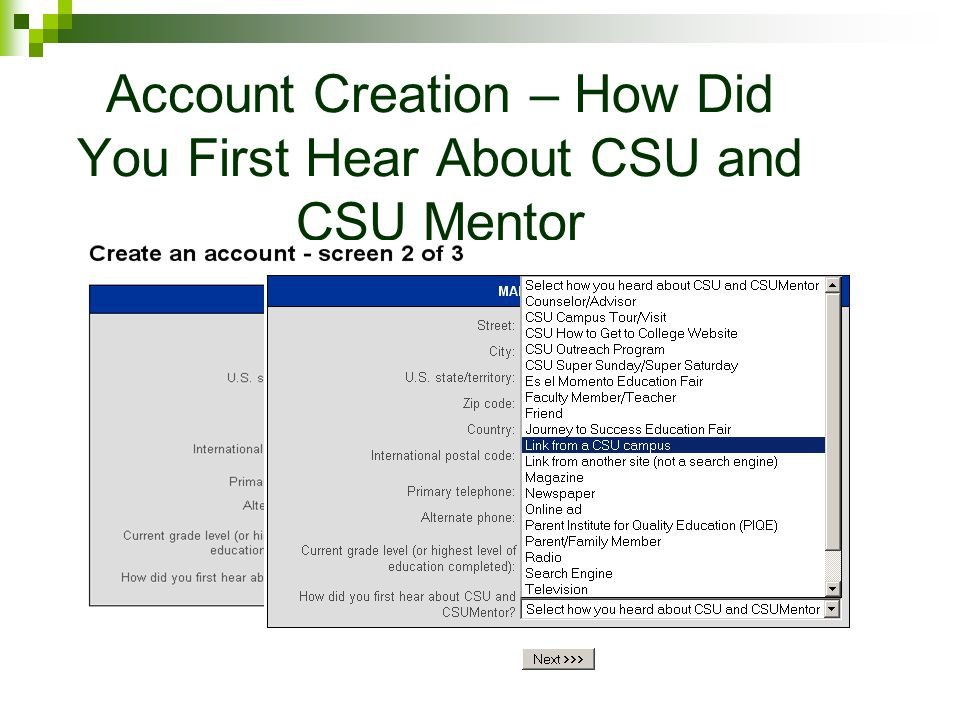 Account Creation – How Did You First Hear About CSU and CSU Mentor