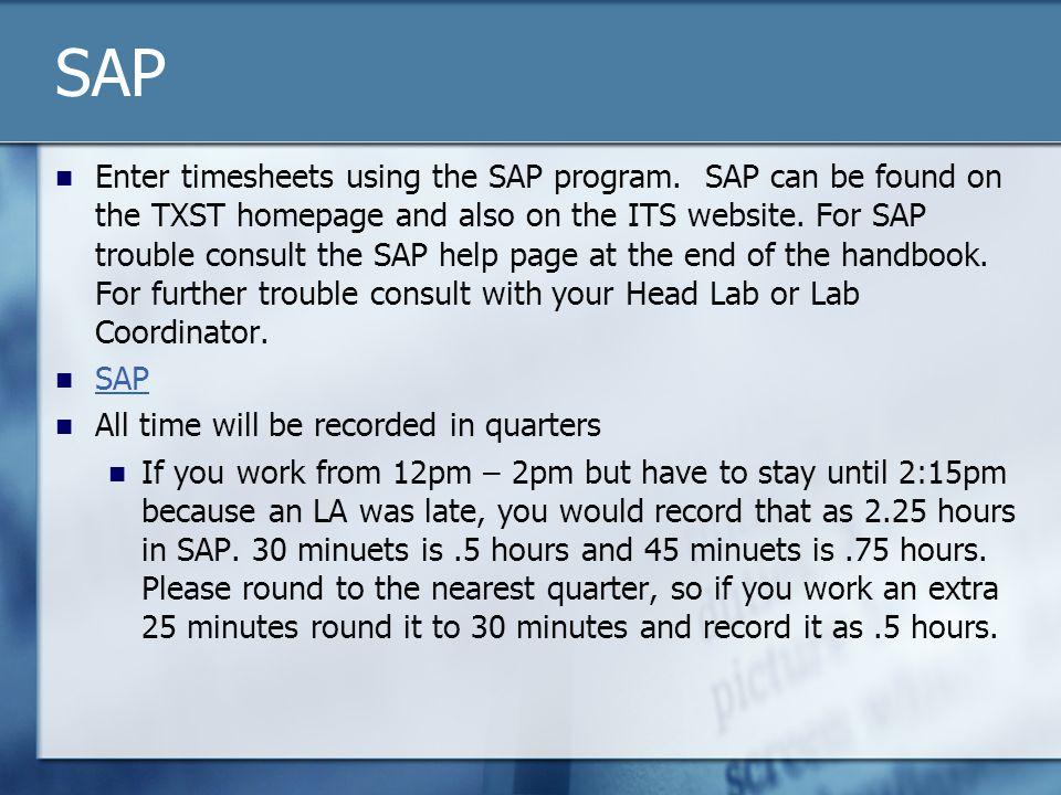 SAP Enter timesheets using the SAP program.