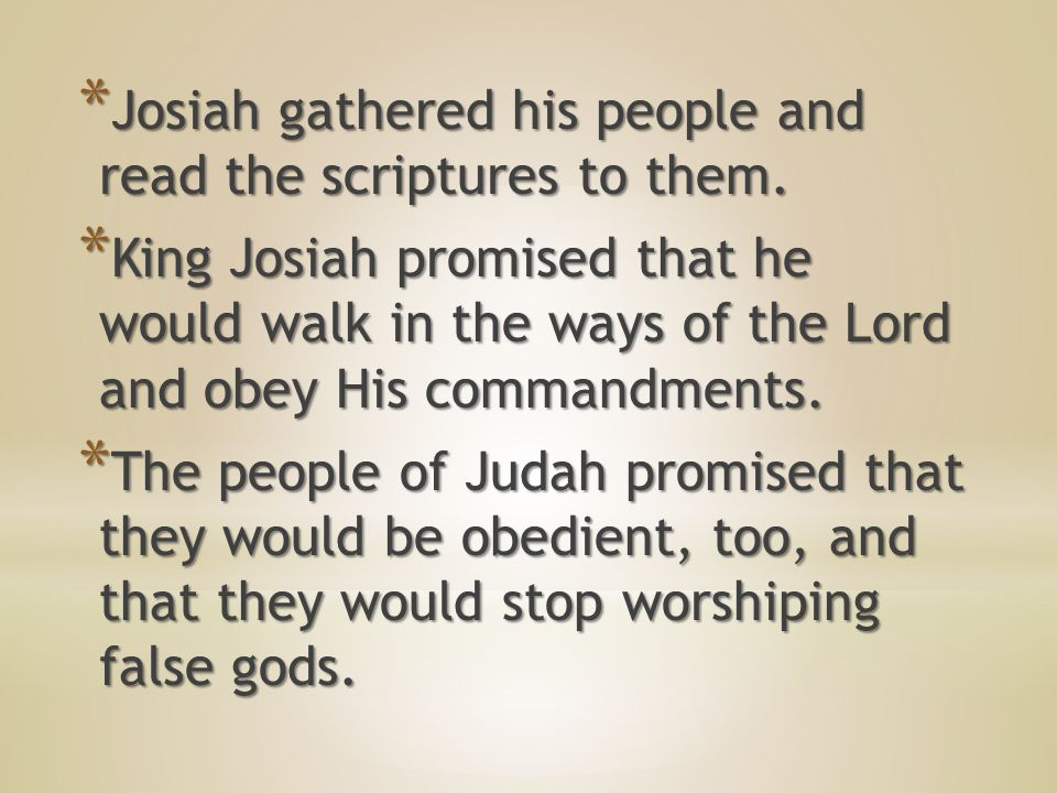 * Judah would be destroyed because of the wickedness of the people.