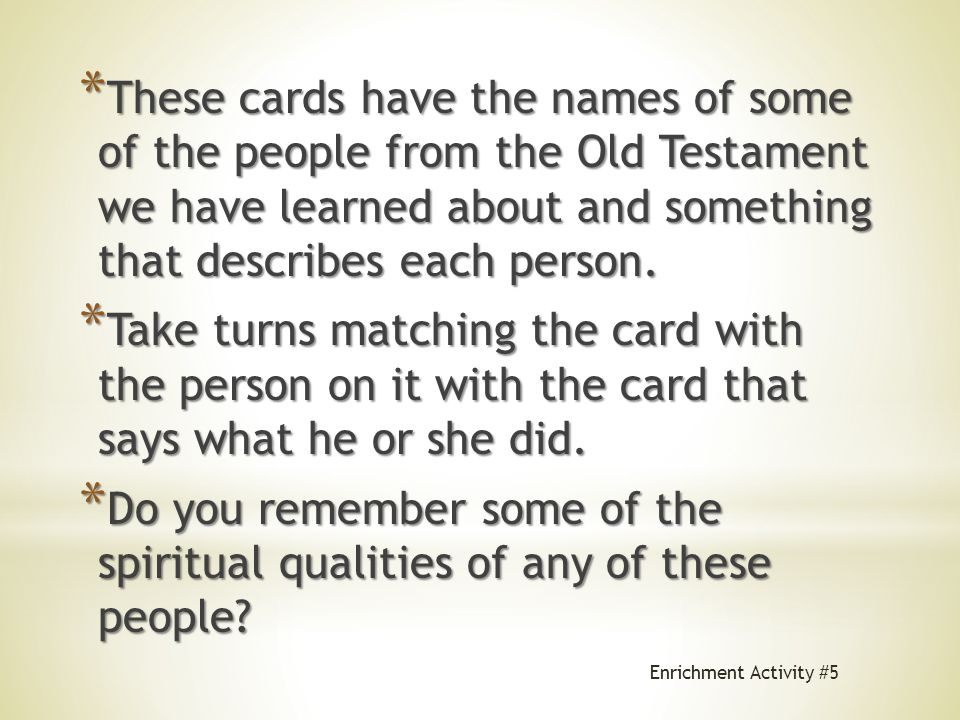 *T*T*T*To help you remember, we are going to play a memory game! Enrichment Activity #5