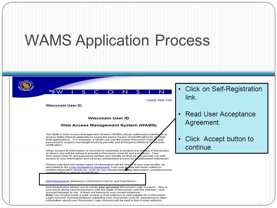 WAMS Self-Registration 8 Be sure to read the requirements for acceptable user IDs and passwords.