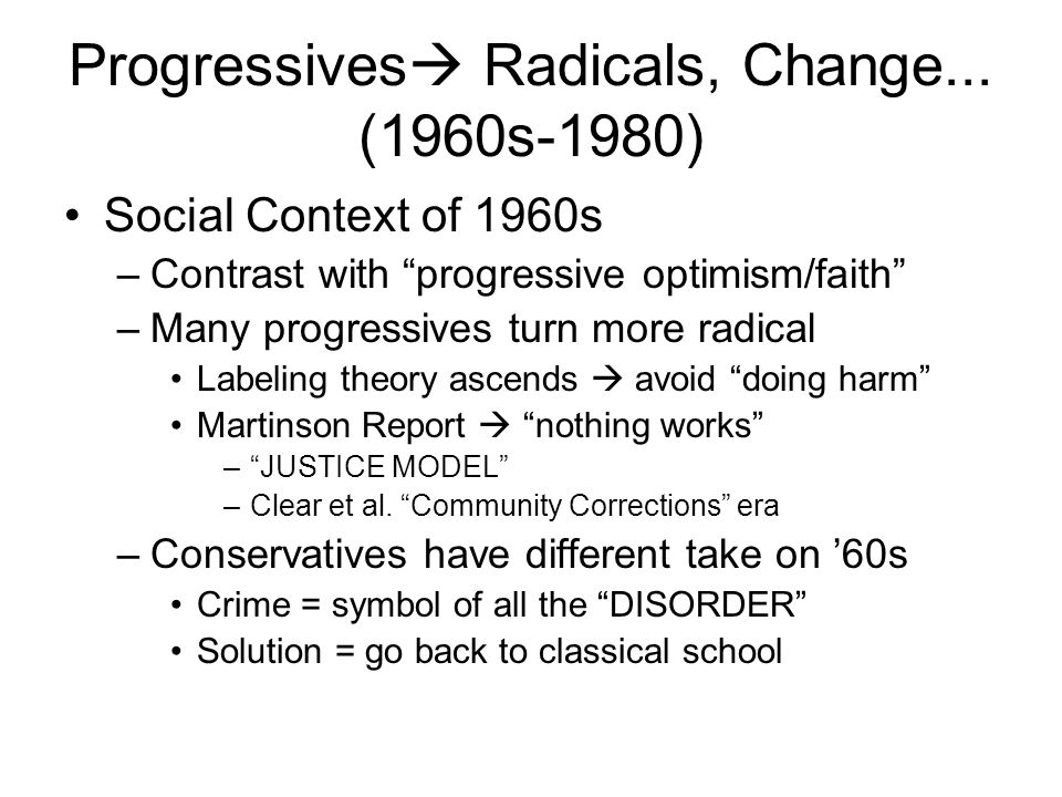 Progressives  Radicals, Change...