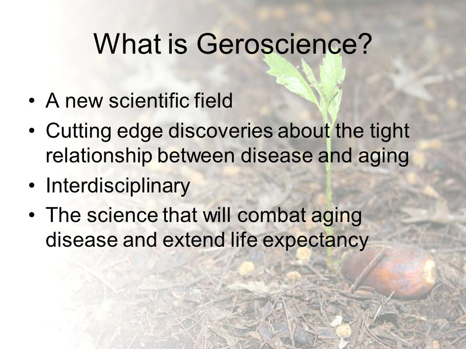What is Geroscience.