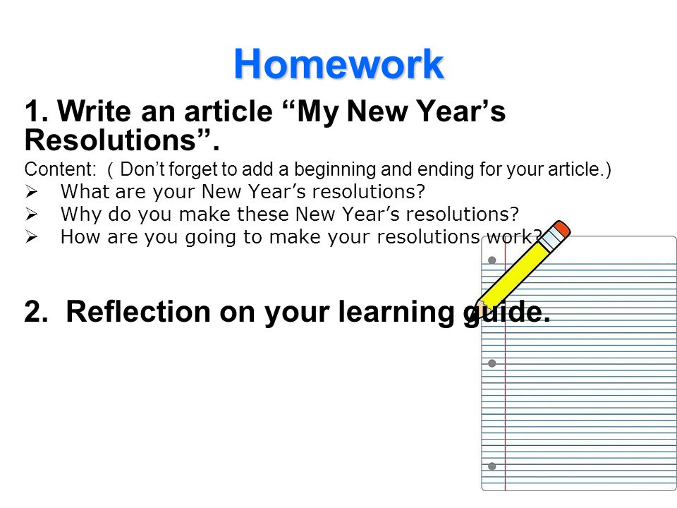 Homework 1. Write an article My New Year's Resolutions .