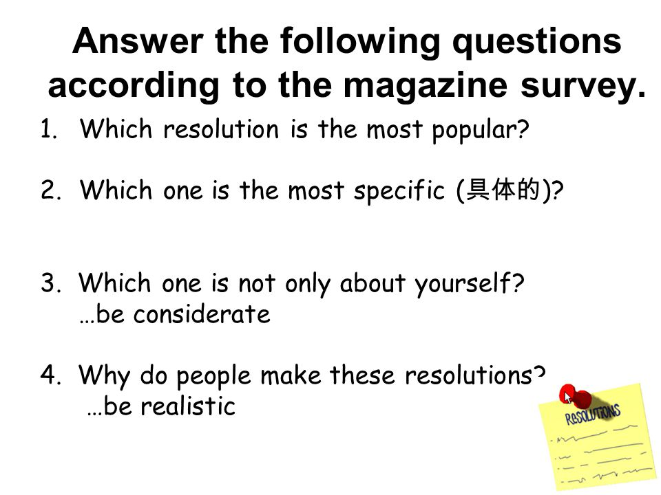 Answer the following questions according to the magazine survey.