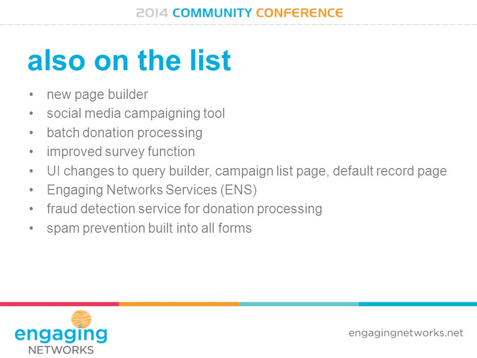 also on the list new page builder social media campaigning tool batch donation processing improved survey function UI changes to query builder, campai
