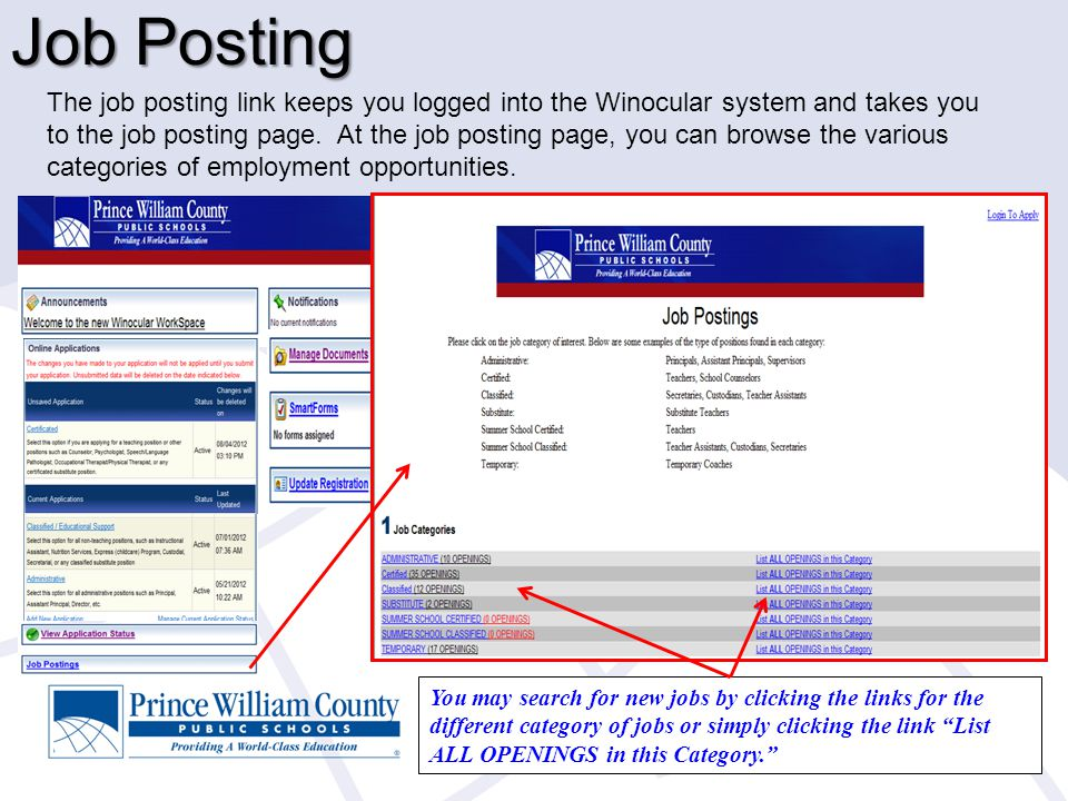 Job Posting The job posting link keeps you logged into the Winocular system and takes you to the job posting page. At the job posting page, you can br