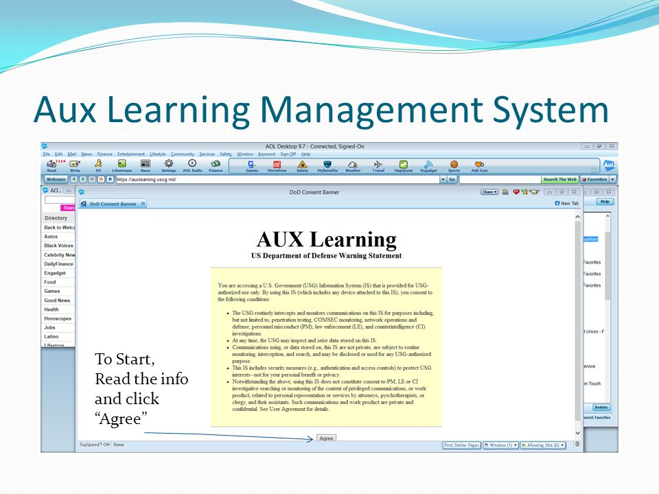 Aux Learning Management System To Start, Read the info and click Agree