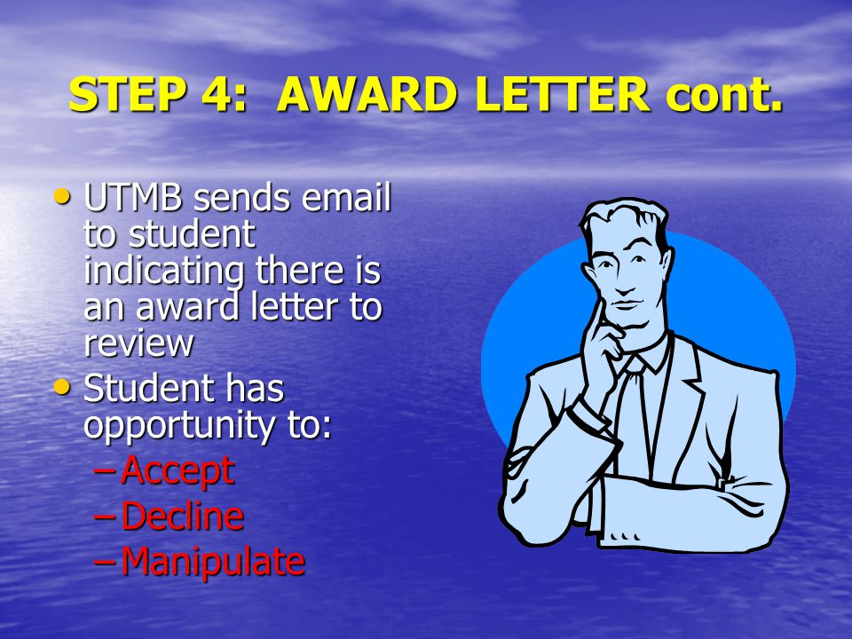 STEP 4: AWARD LETTER cont.