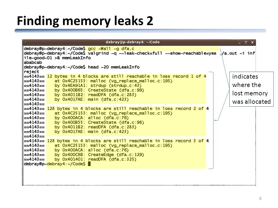 Finding memory leaks 2 8 indicates where the lost memory was allocated