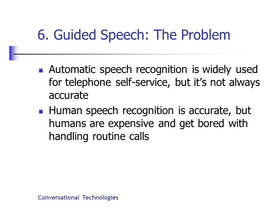 Conversational Technologies 6.