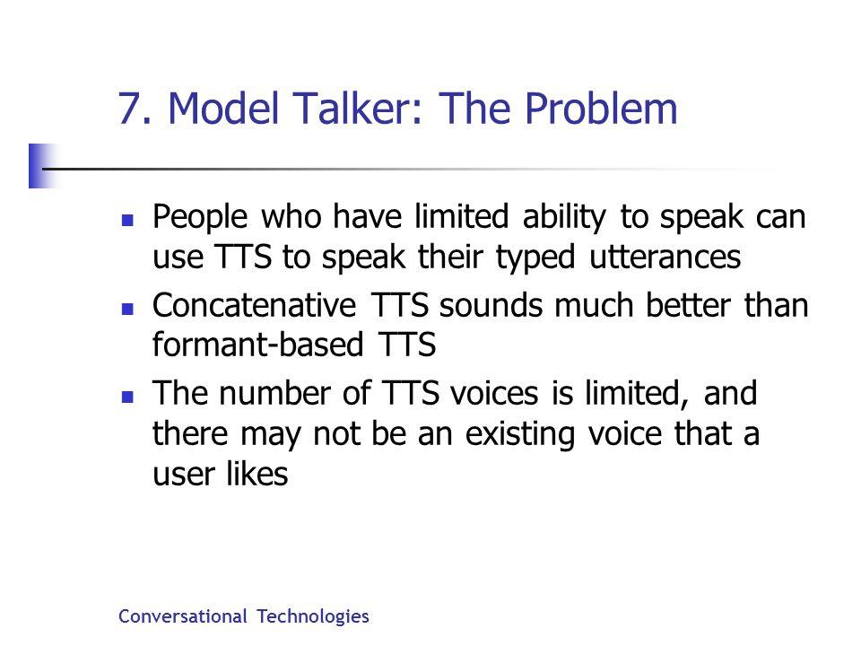 Conversational Technologies 7.