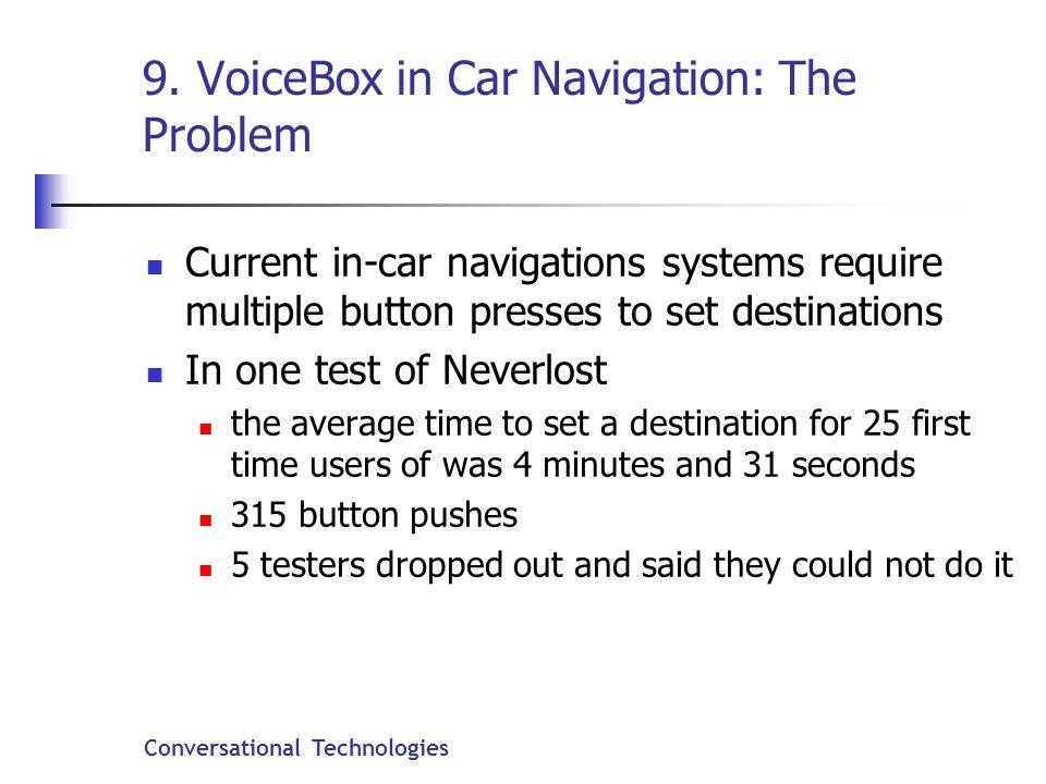 Conversational Technologies 9.