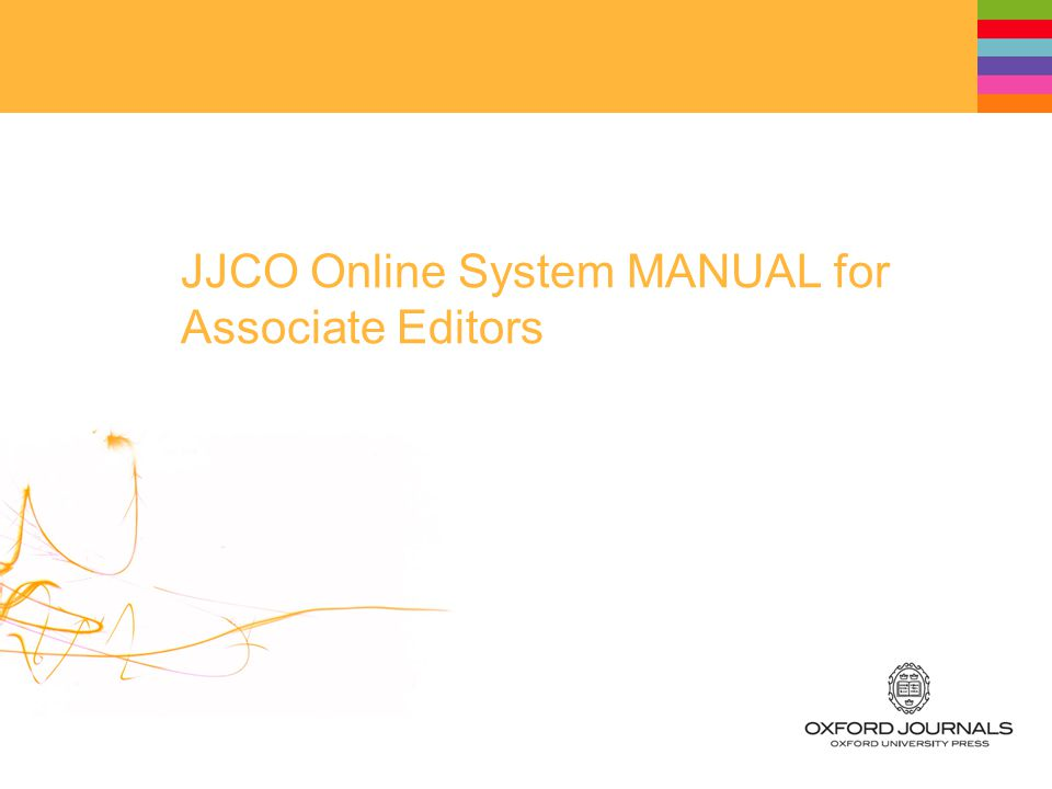 JJCO Online System MANUAL for Associate Editors