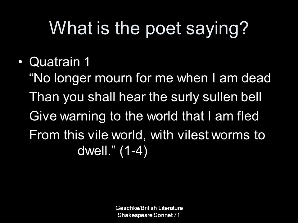 What is the poet saying.