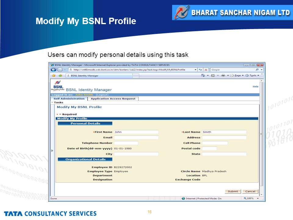 16 Users can modify personal details using this task Modify My BSNL Profile