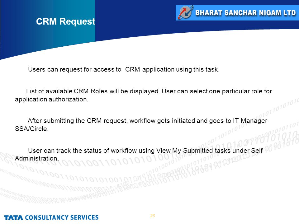 23 Users can request for access to CRM application using this task.