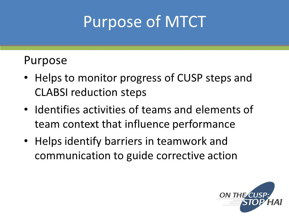 Why do we use the MTCT.