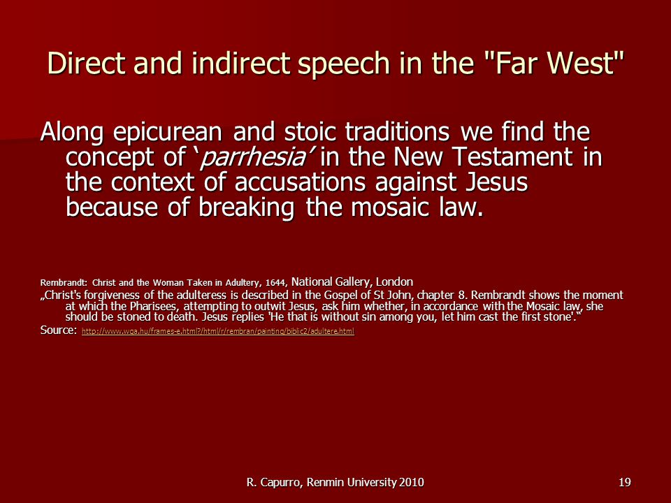 R. Capurro, Renmin University 201019 Direct and indirect speech in the