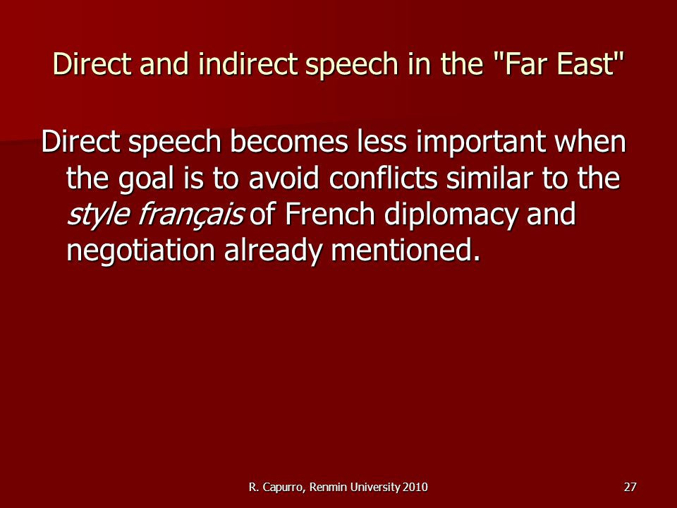 R. Capurro, Renmin University 201027 Direct and indirect speech in the