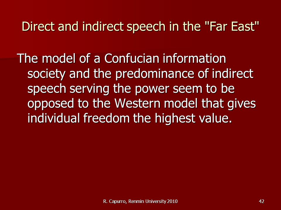 R. Capurro, Renmin University 201042 Direct and indirect speech in the