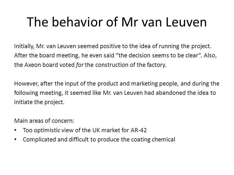 The behavior of Mr van Leuven Initially, Mr.