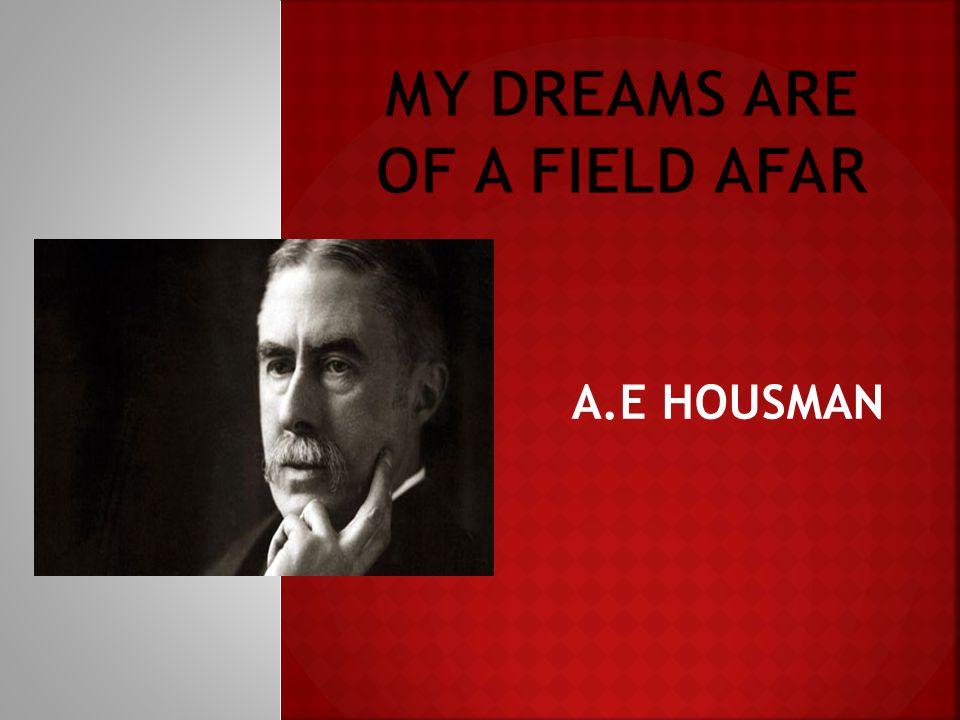 A.E HOUSMAN