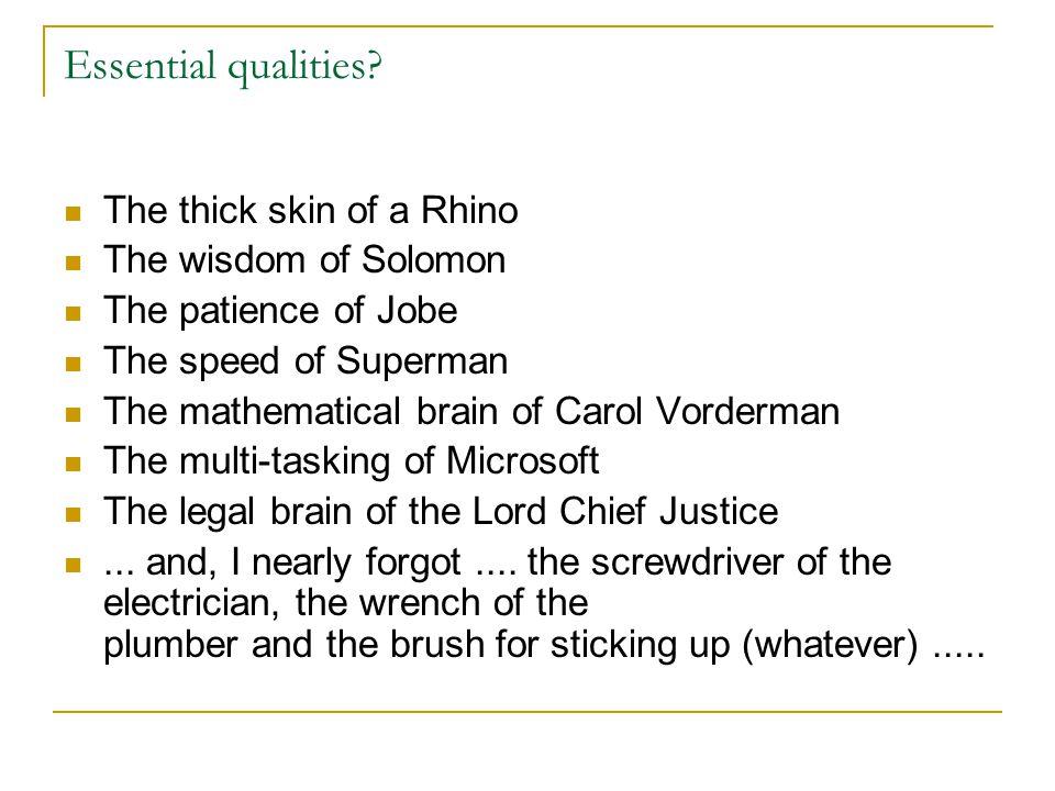 Essential qualities.