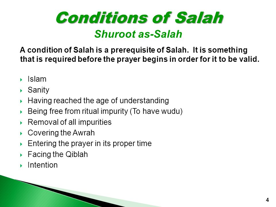 A condition of Salah is a prerequisite of Salah.