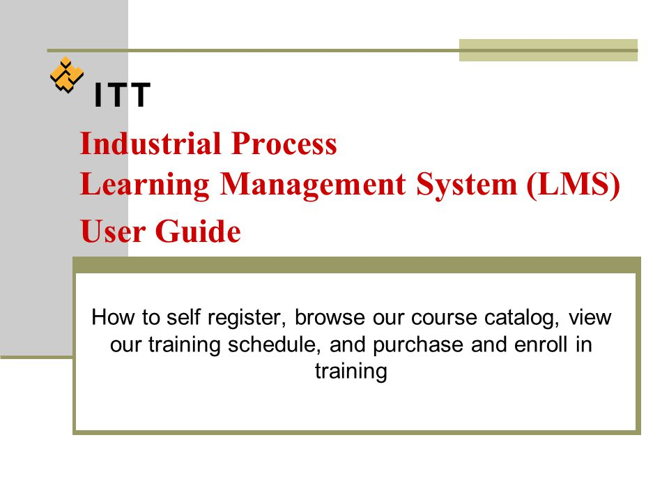 Purchasing Courses Review the purchase order including the ITT IP Cancellation Policy.