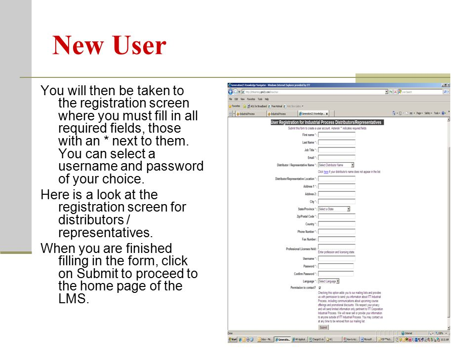 If you previously created a user account, you can go directly to the logon screen of the LMS, enter your username and password and select Logon.
