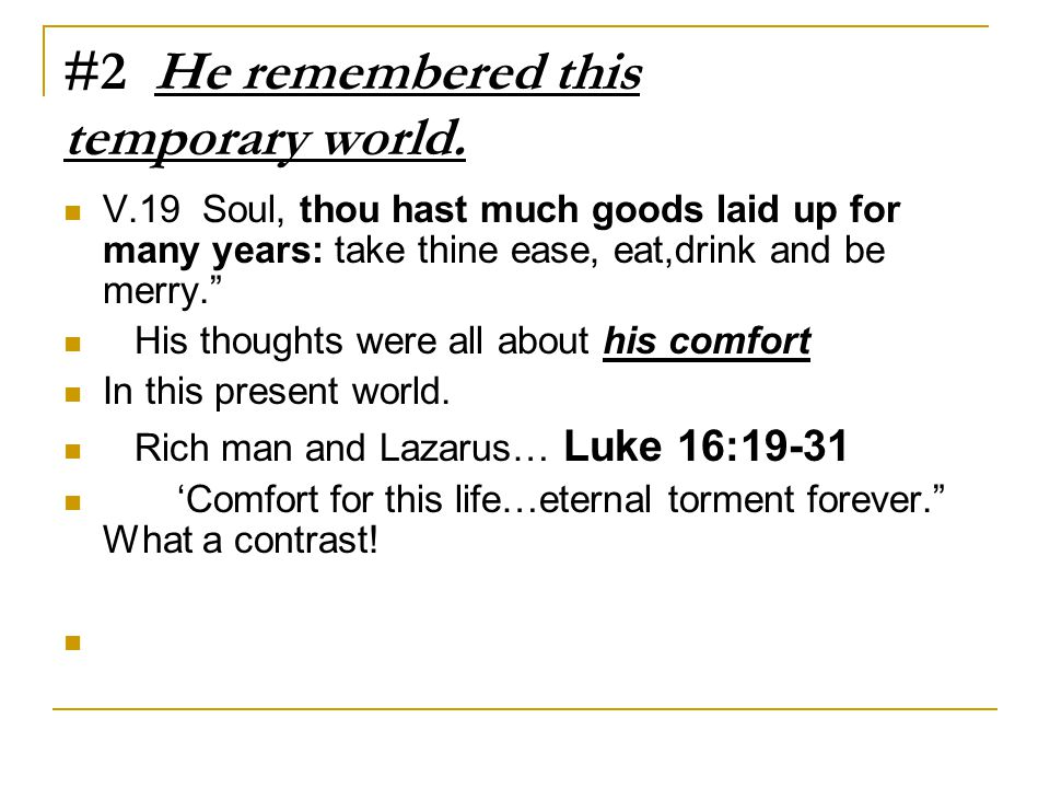 #2 He remembered this temporary world.
