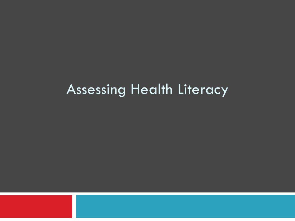 Assessing Health Literacy