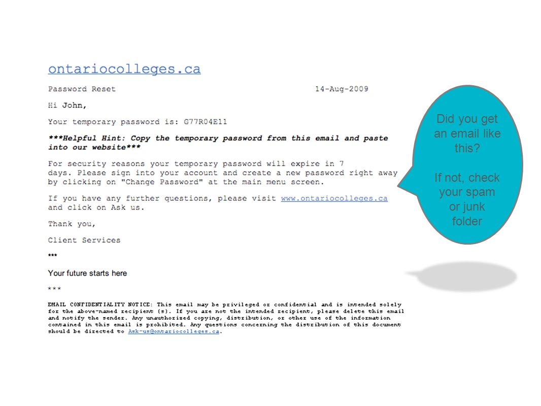 Did you get an email like this If not, check your spam or junk folder