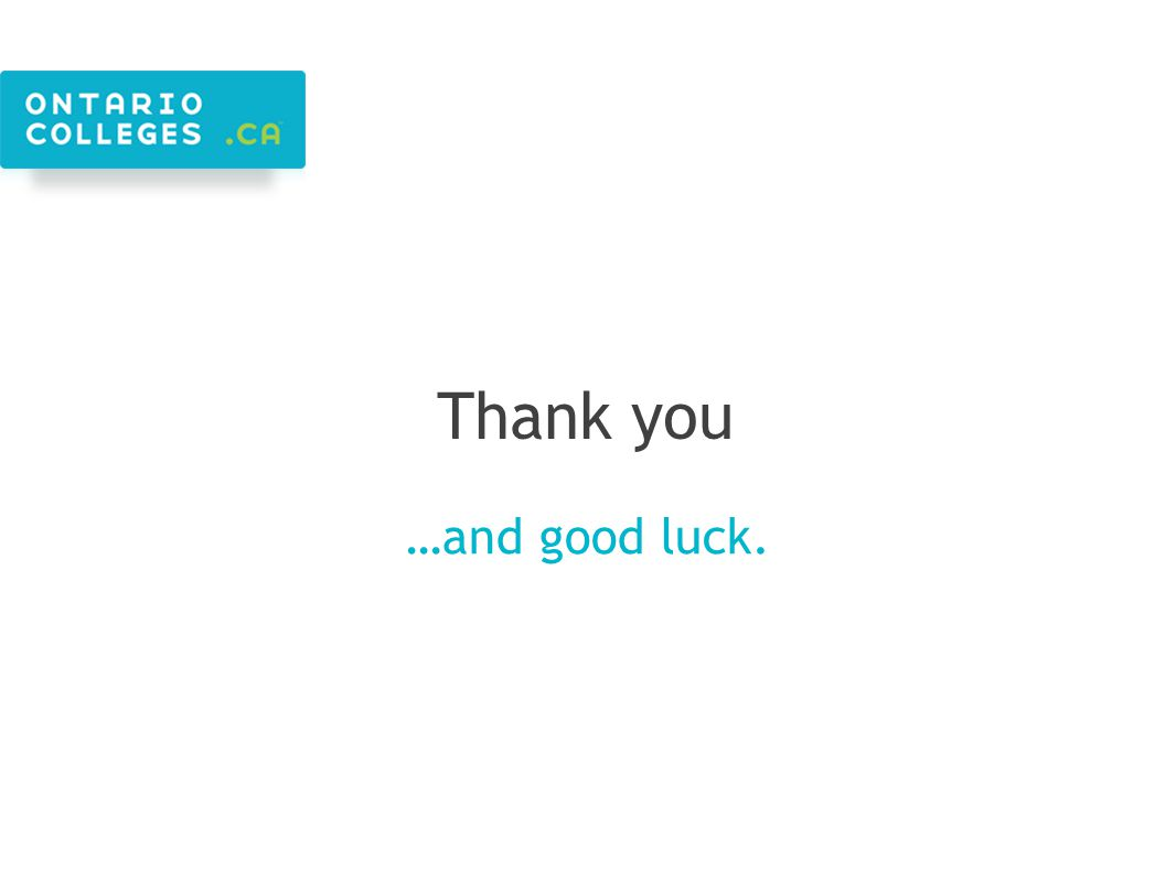 Thank you …and good luck.