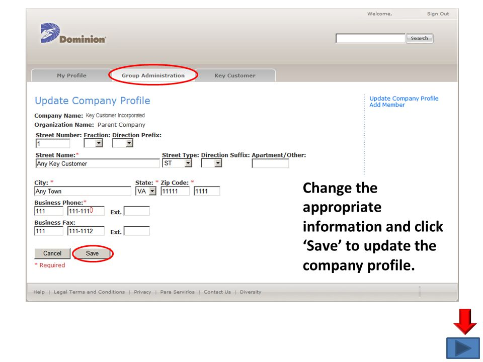 0 Change the appropriate information and click 'Save' to update the company profile.