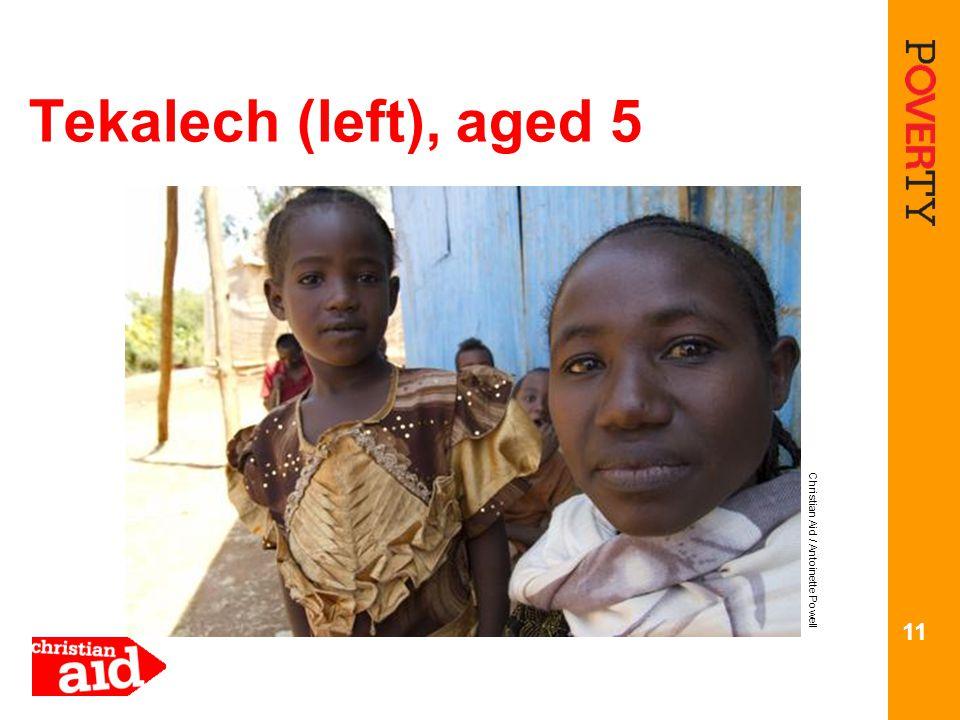 Tekalech (left), aged 5 11 Christian Aid / Antoinette Powell