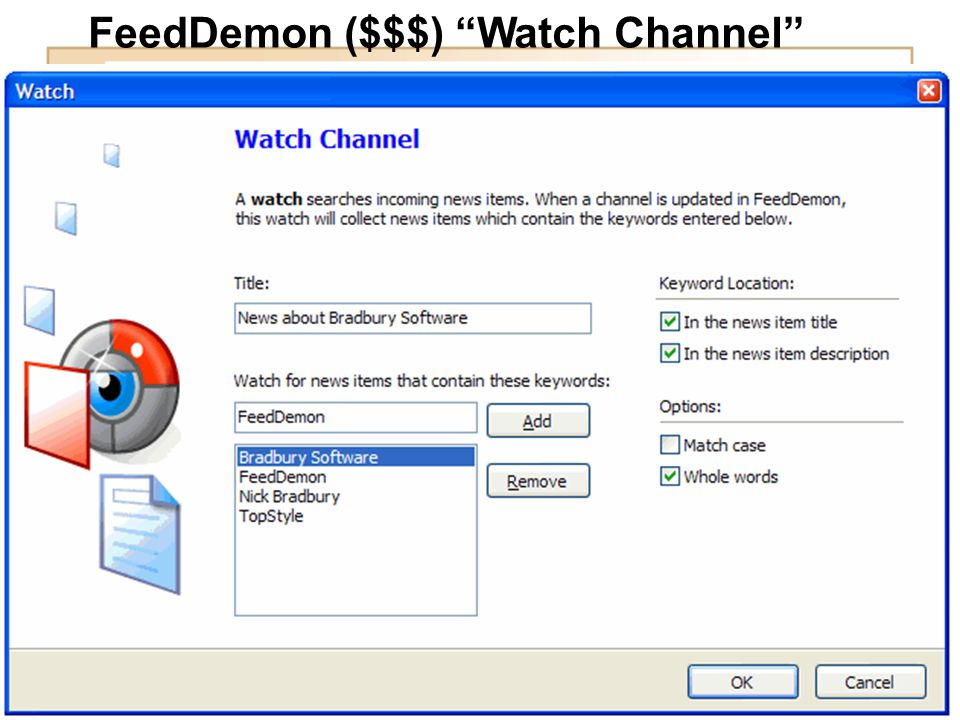 FeedDemon ($$$) Watch Channel
