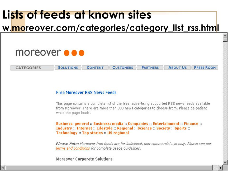 Lists of feeds at known sites w.moreover.com/categories/category_list_rss.html (Moreover)