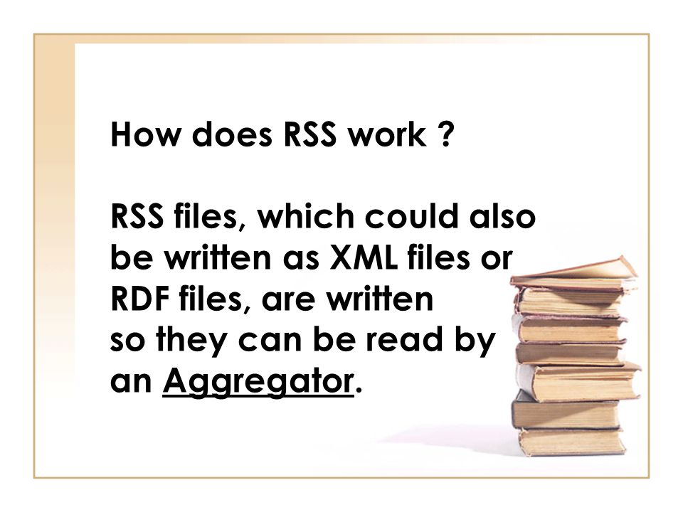 How does RSS work .
