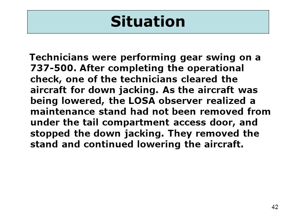 42 Technicians were performing gear swing on a 737-500. After completing the operational check, one of the technicians cleared the aircraft for down j