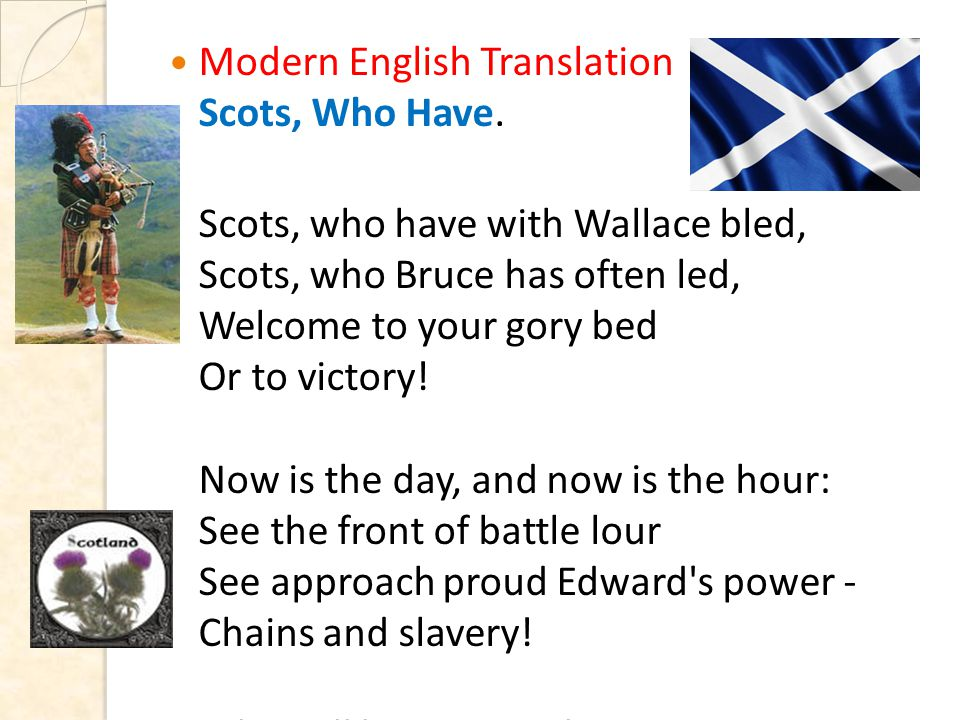 Modern English Translation Scots, Who Have.