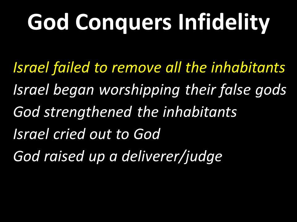 God wants our exclusive devotion God Conquers Infidelity