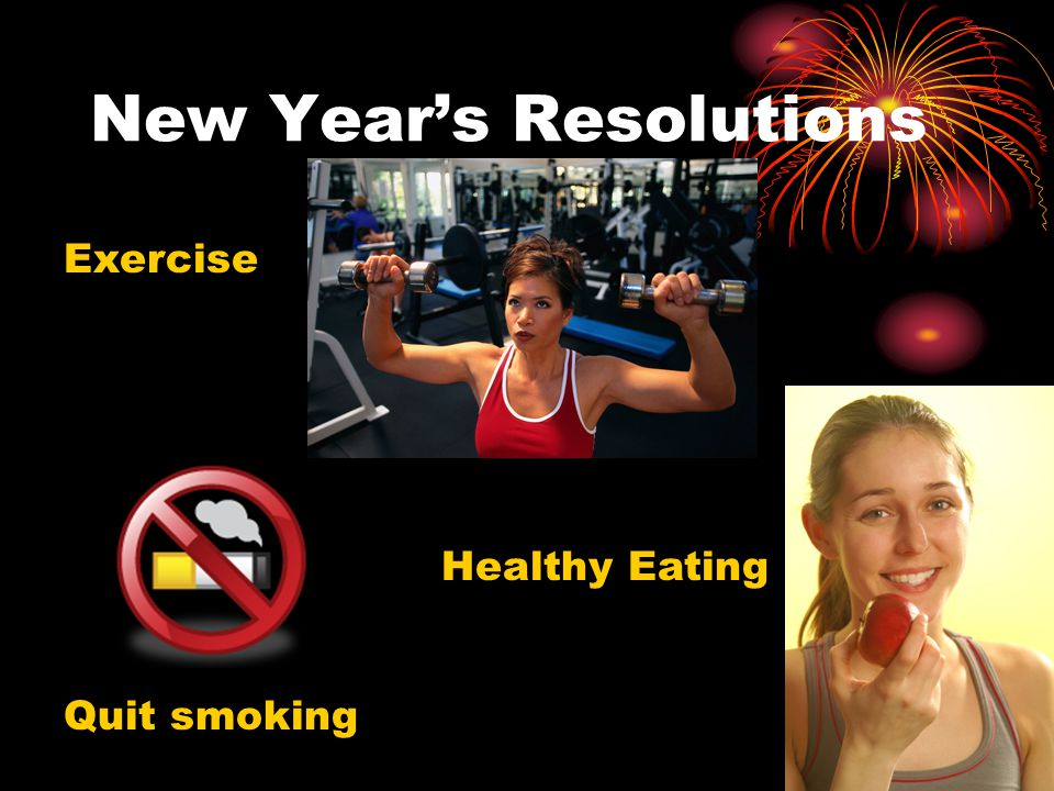 New Year's Resolutions Quit smoking Exercise Healthy Eating