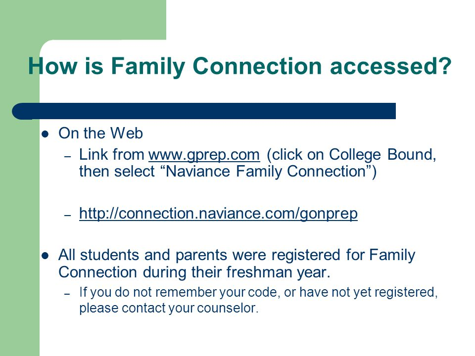 How is Family Connection accessed.