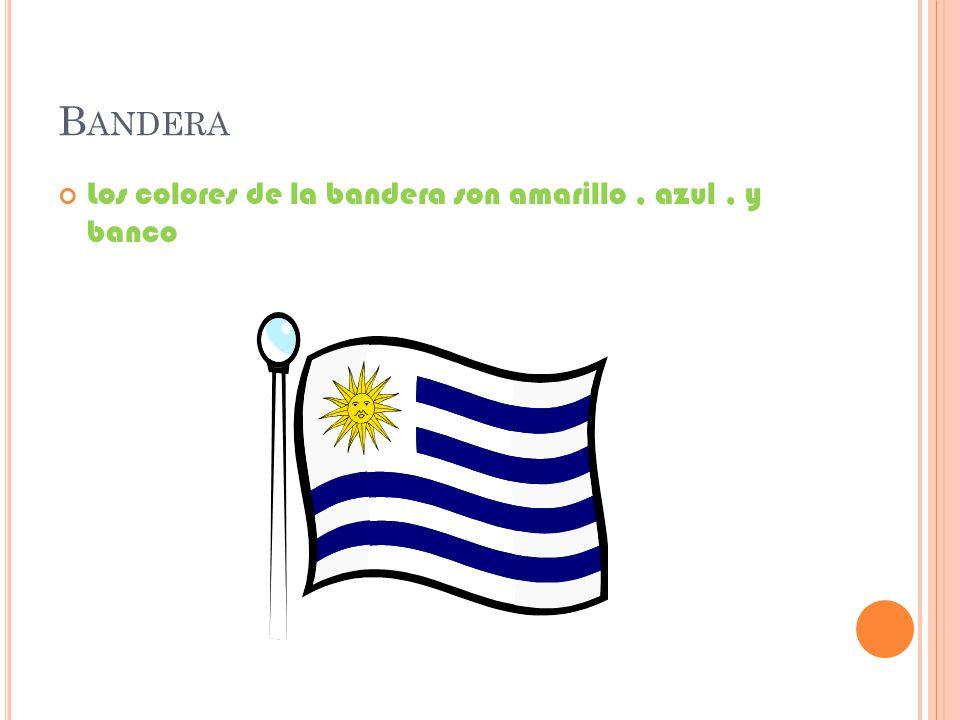 B ANDERA Los colores de la bandera son amarillo, azul, y banco