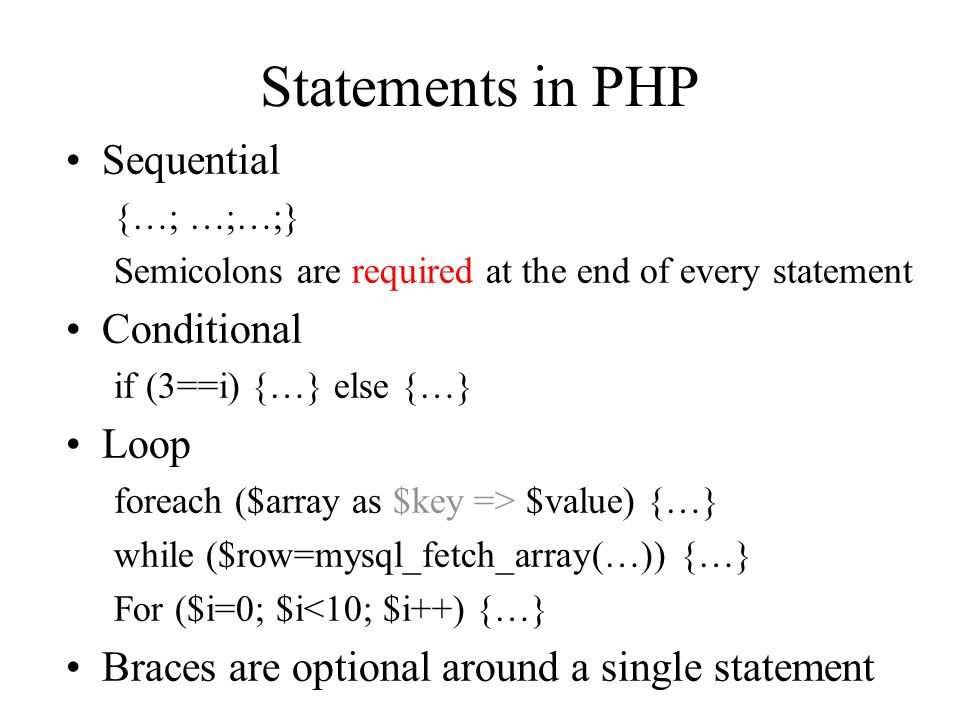 Arrays in PHP A set of key-element pairs $days = array( Jan ->31, Feb =>28, …); $months = explode( / , Jan/Feb/Mar/…/Dec ); $_POST Each element is accessed by the key –$months[0]; –{$days[ Jan ]} PHP unifies arrays and hashtables –Elements may be different types