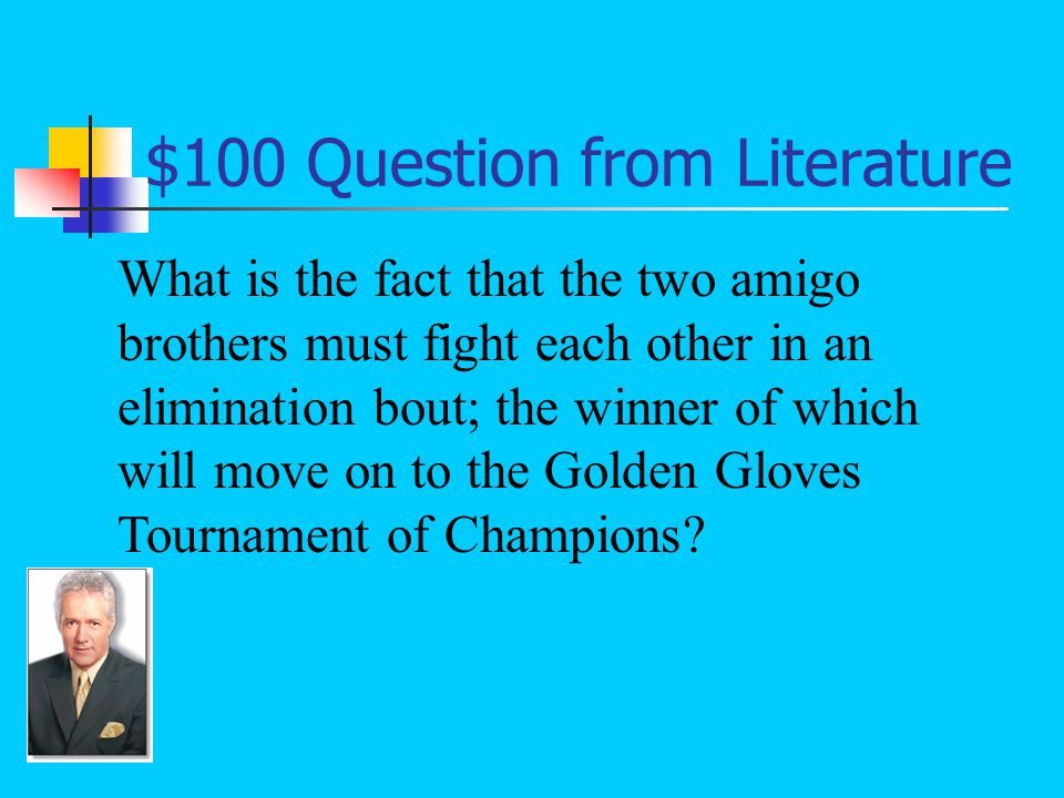 $100 Answer from Literature The main conflict in the short story Amigo Brothers